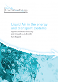 Liquid Air in the Energy and Transport Systems (Full Report)